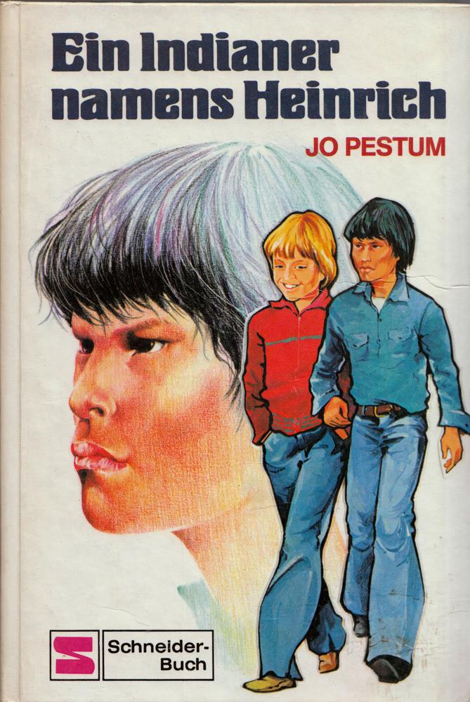 Jo Pestum: Ein Indianer namens Heinrich