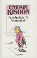 Kein Applaus für Podmanitzki. | 1973, 6. Auflage 1988