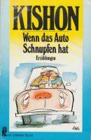 Wenn das Auto Schnupfen hat | 1978