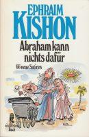 Abraham kann nichts dafür | 1984