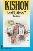 Kein Öl, Moses? | 1974