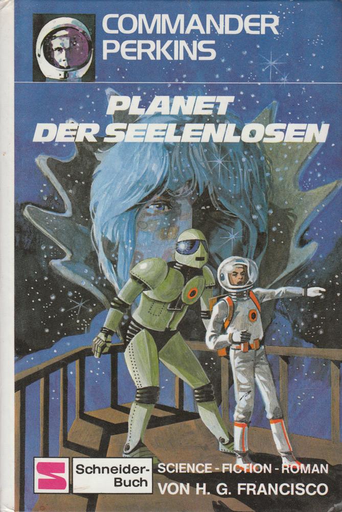 Band 2: Planet der Seelenlosen