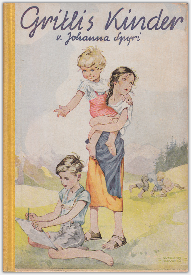 Gritlis Kinder | von Johanna Spyri | Verlag Jugend und Volk, 1950 | Titelillustration: Ilse Wende-Lungershausen